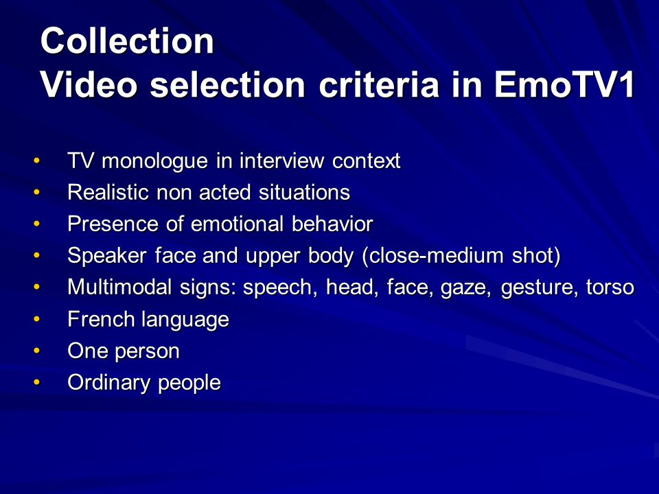 Collection Video selection criteria in EmoTV1