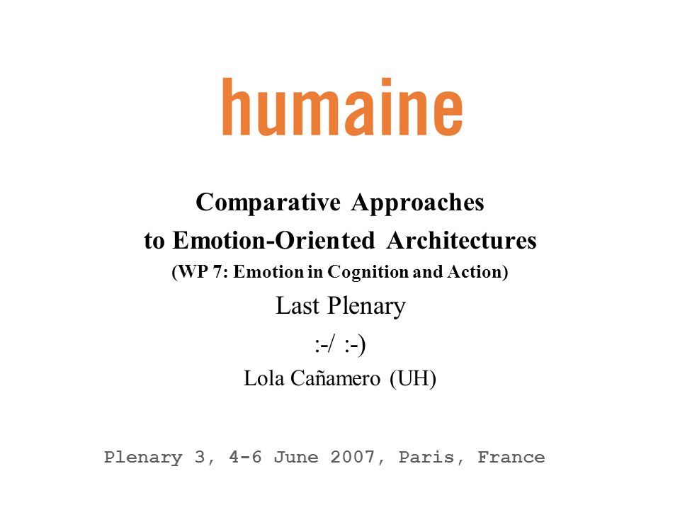 Comparative Approaches to Emotion-Oriented Architectures
