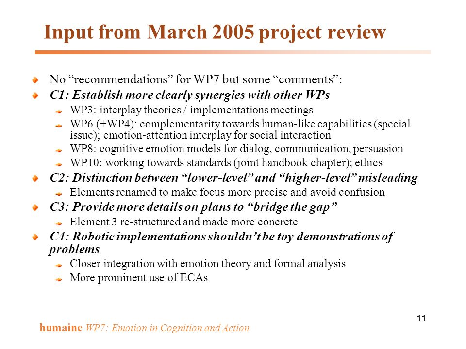 Input from March 2005 project review