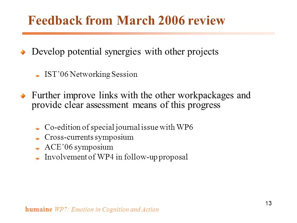 Feedback from March 2006 review