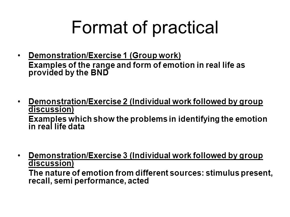 Format of practical Demonstration/Exercise 1 (Group work)