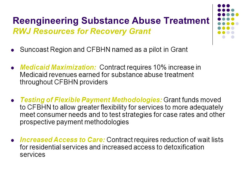 Reengineering Substance Abuse Treatment RWJ Resources for Recovery Grant