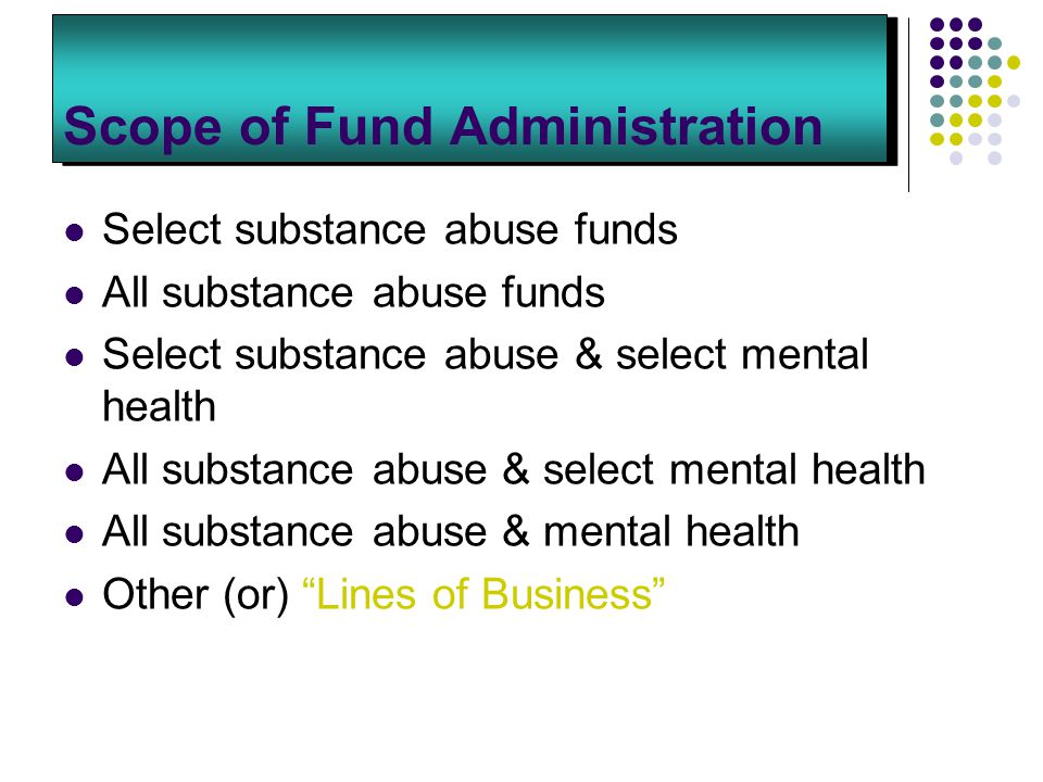 Scope of Fund Administration