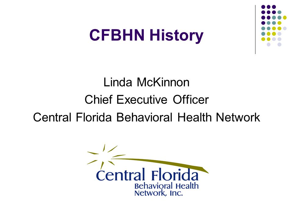 CFBHN History Linda McKinnon Chief Executive Officer