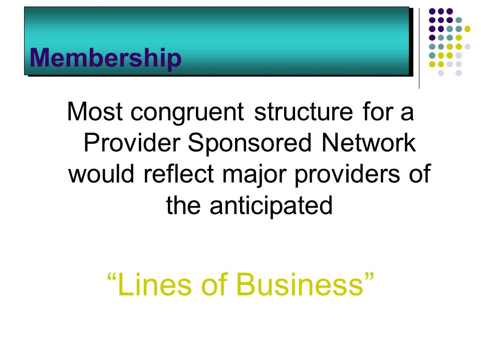 Lines of Business Membership