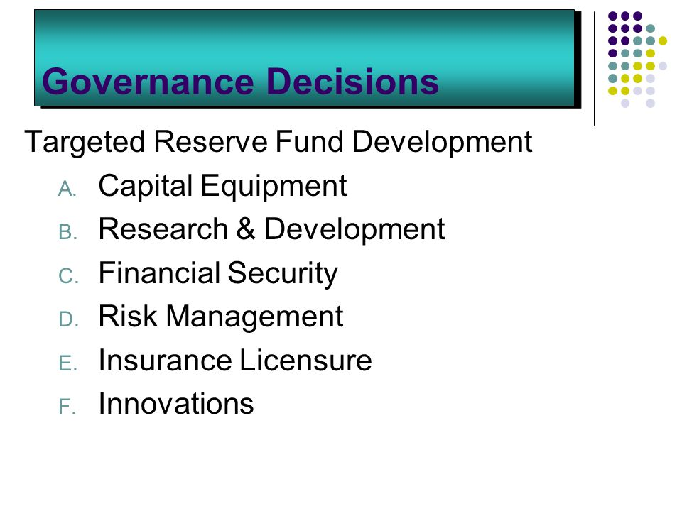 Governance Decisions Targeted Reserve Fund Development