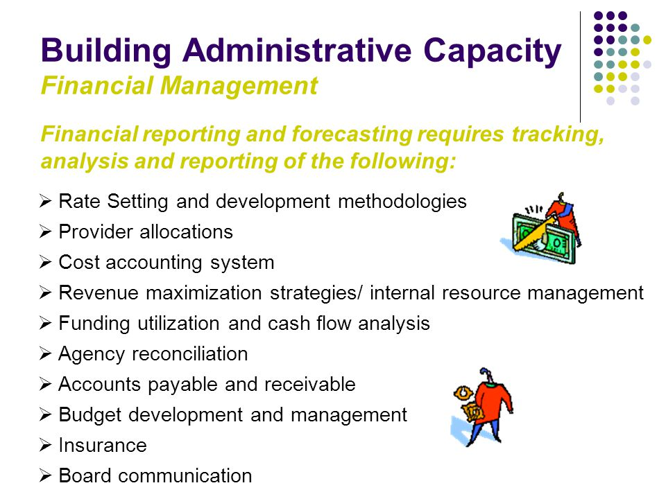 Building Administrative Capacity Financial Management