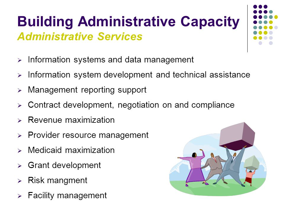 Building Administrative Capacity Administrative Services