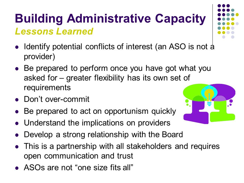Building Administrative Capacity Lessons Learned