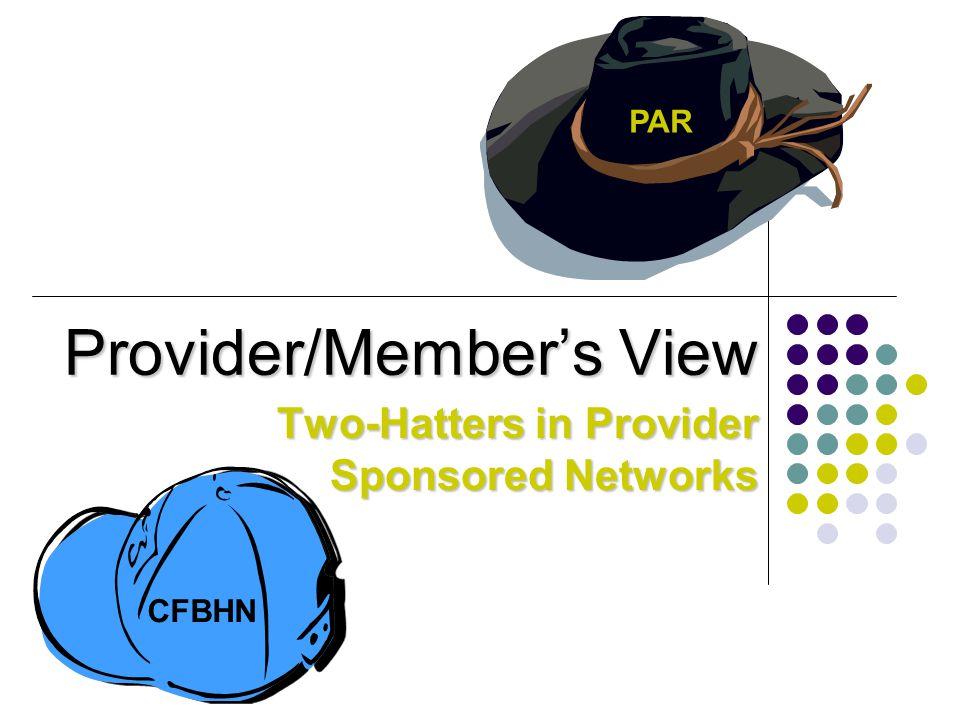 Provider/Member's View