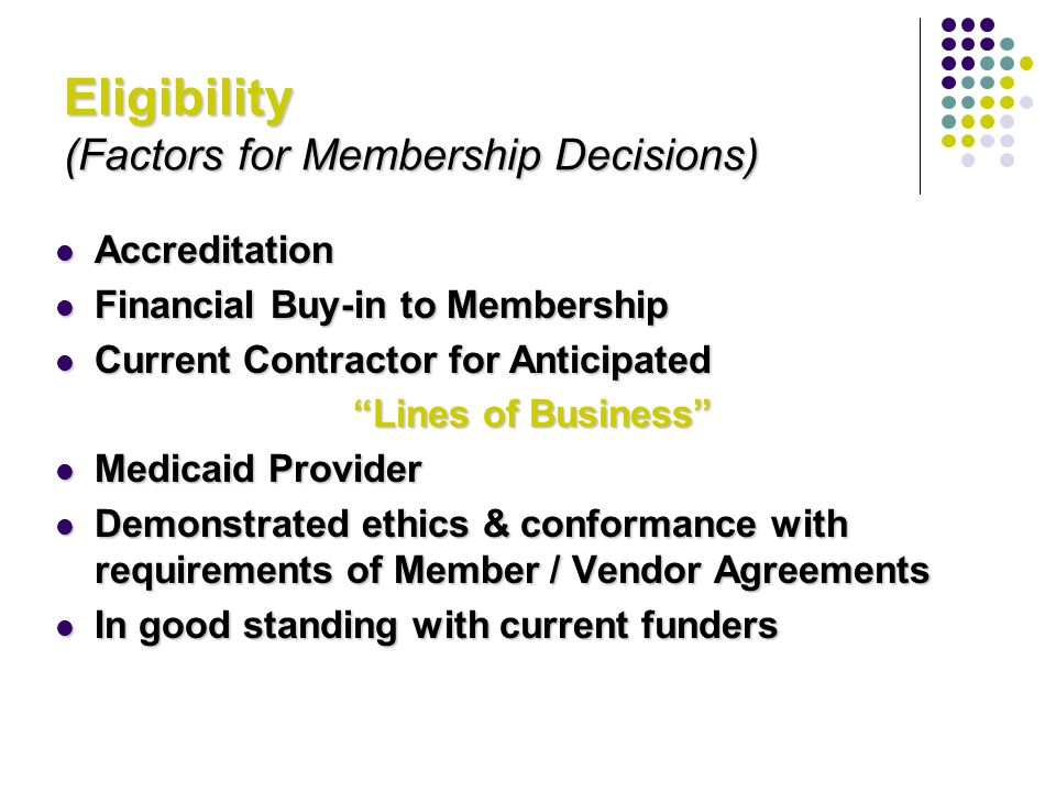 Eligibility (Factors for Membership Decisions)