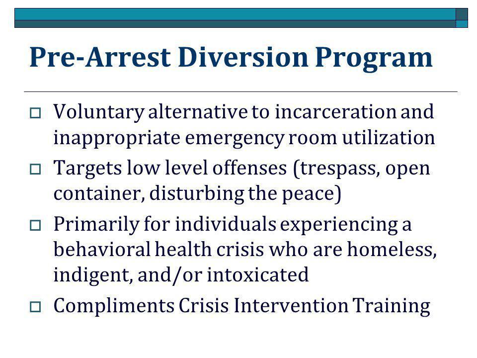 Pre-Arrest Diversion Program