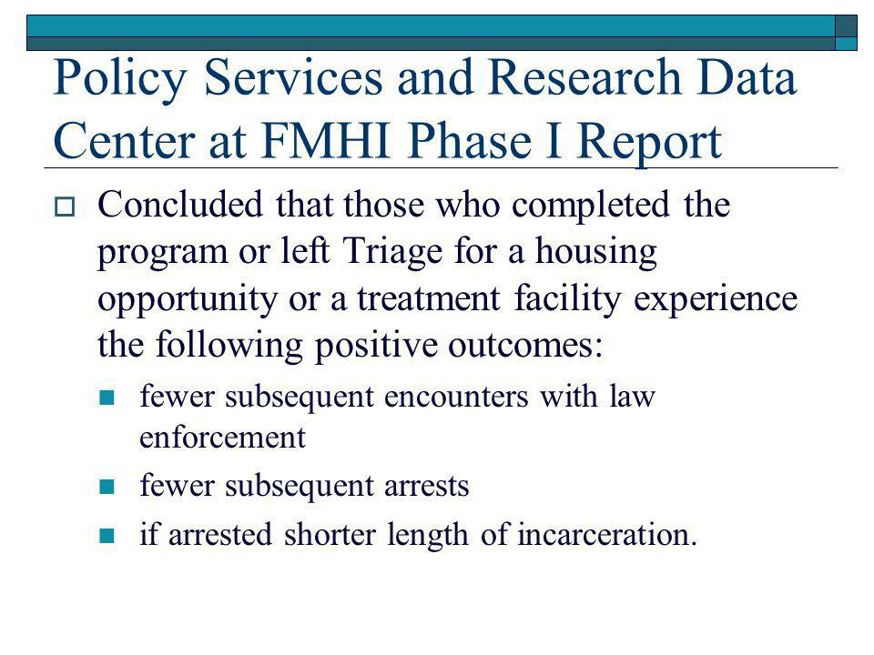 Policy Services and Research Data Center at FMHI Phase I Report