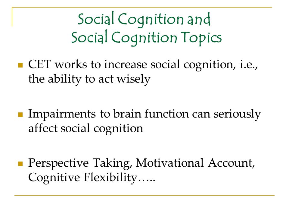 Social Cognition and Social Cognition Topics