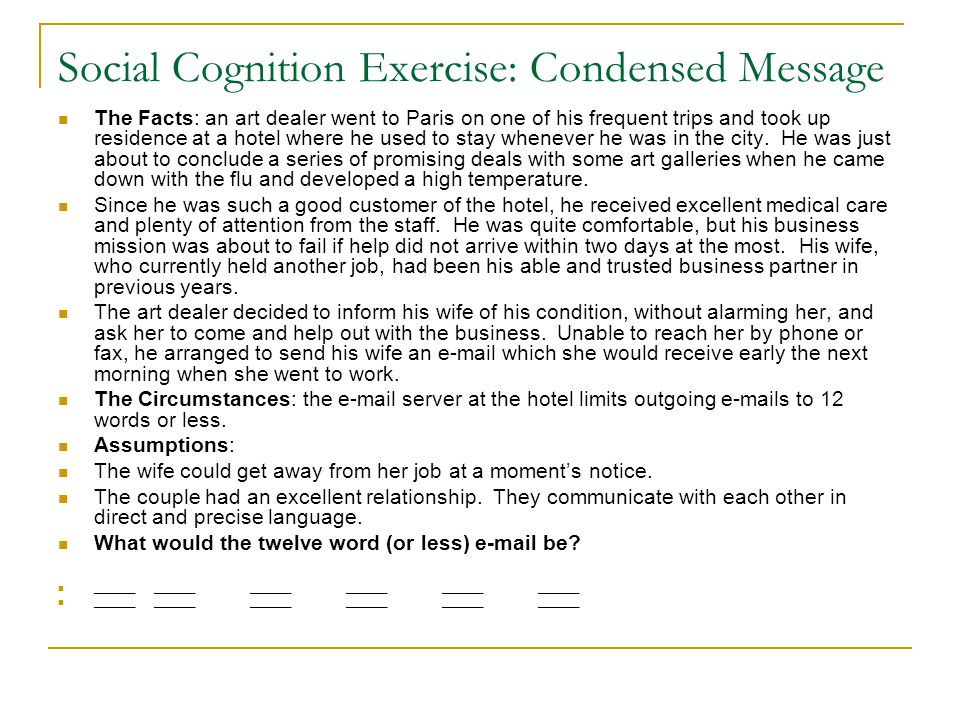 Social Cognition Exercise: Condensed Message