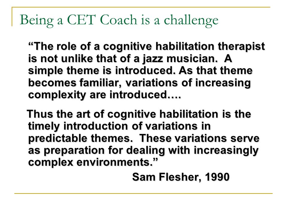 Being a CET Coach is a challenge