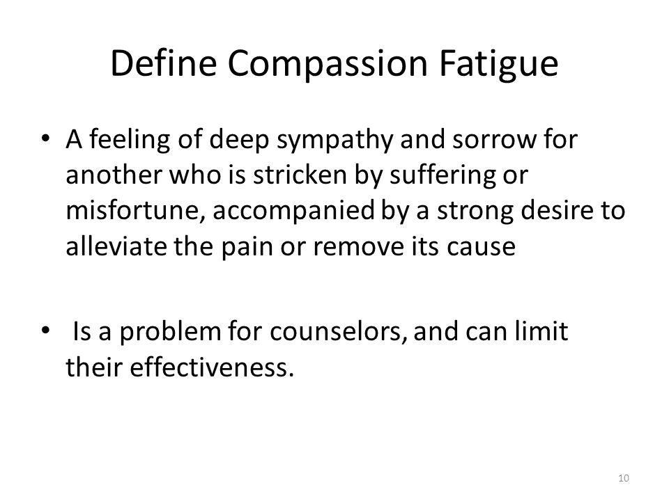Define Compassion Fatigue