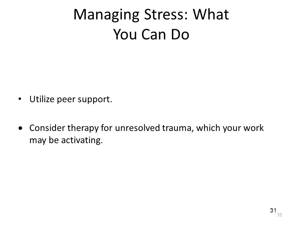 Managing Stress: What You Can Do