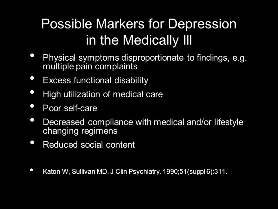 Possible Markers for Depression in the Medically Ill