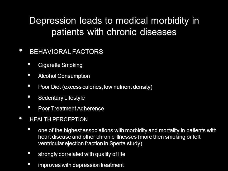 Depression leads to medical morbidity in patients with chronic diseases