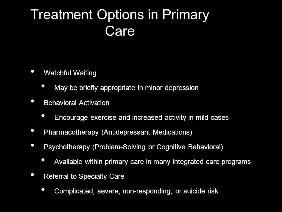 Treatment Options in Primary Care