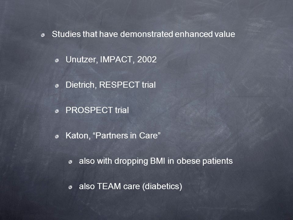 Studies that have demonstrated enhanced value