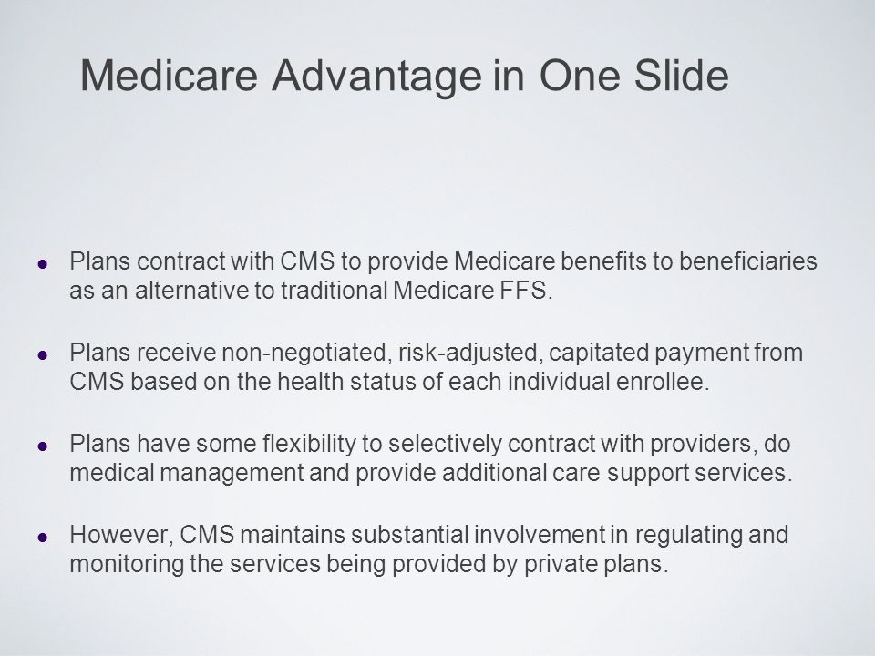 Medicare Advantage in One Slide