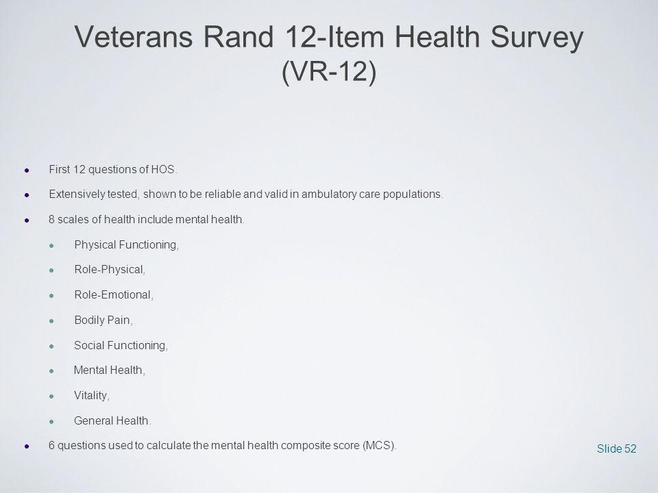 Veterans Rand 12-Item Health Survey (VR-12)