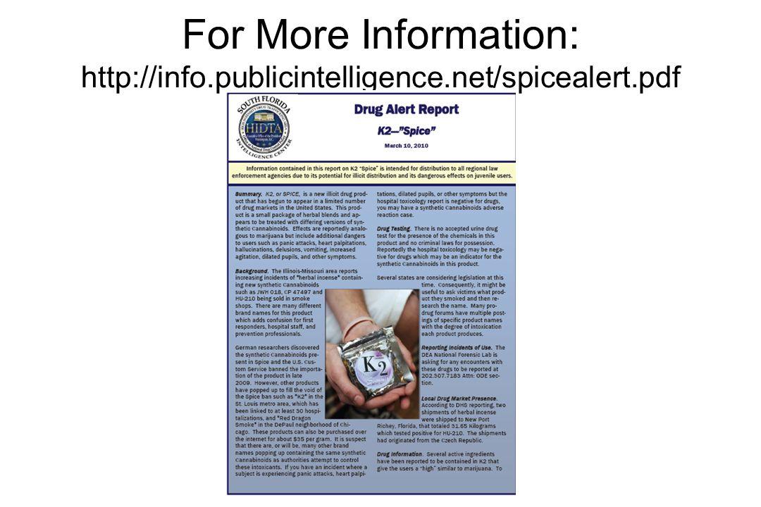 For More Information: http://info. publicintelligence. net/spicealert