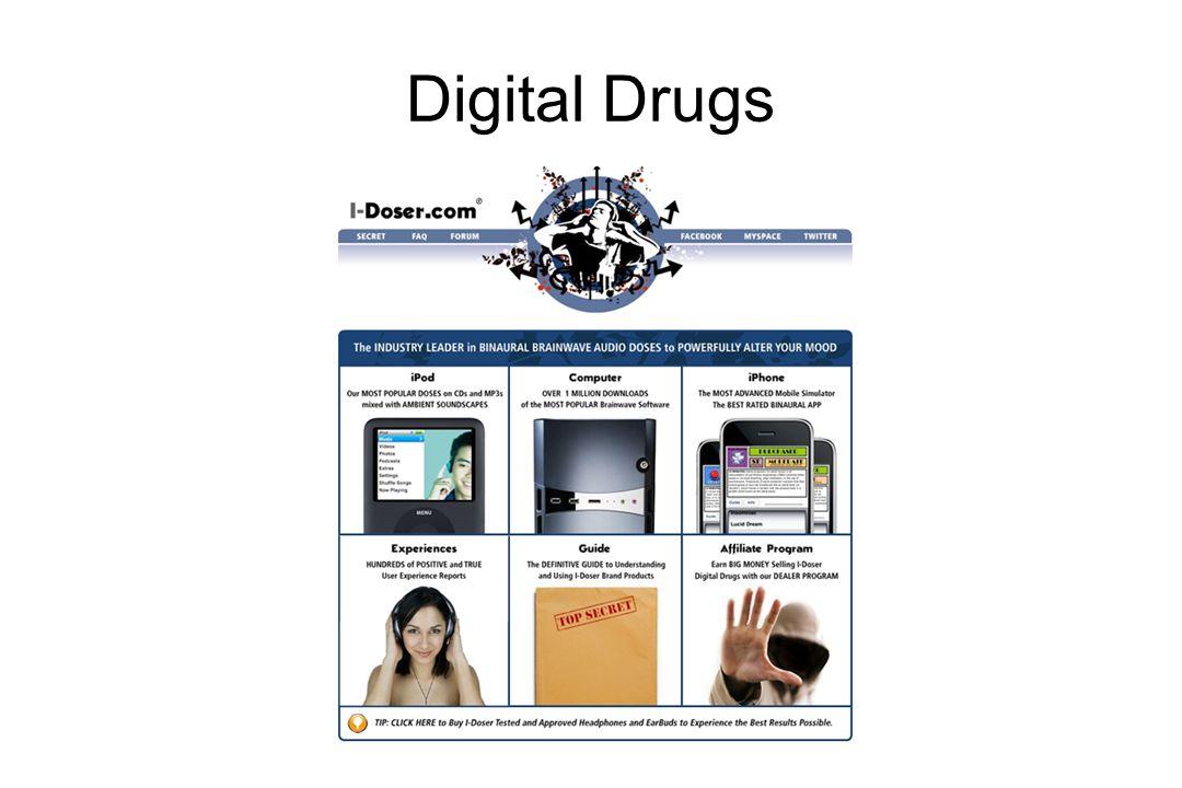 Digital Drugs