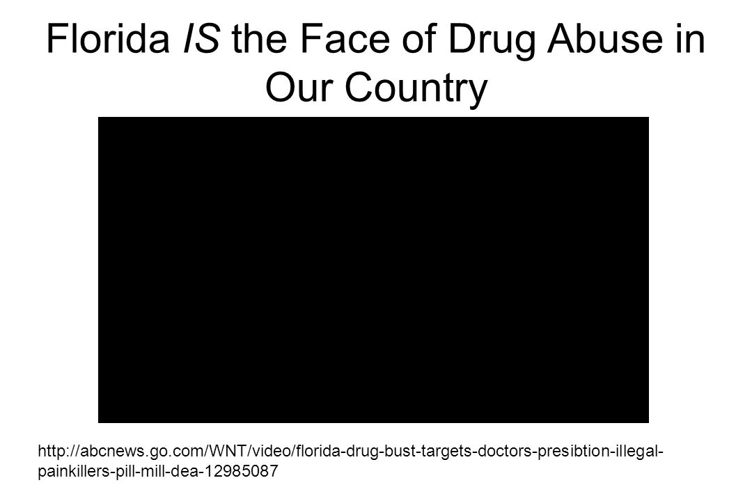 Florida IS the Face of Drug Abuse in Our Country