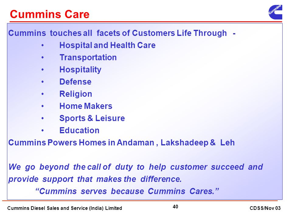 Cummins Care Cummins touches all facets of Customers Life Through -
