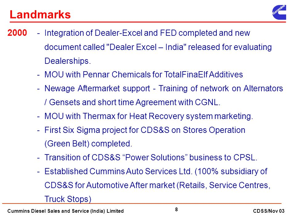 Landmarks 2000 - Integration of Dealer-Excel and FED completed and new document called Dealer Excel – India released for evaluating.