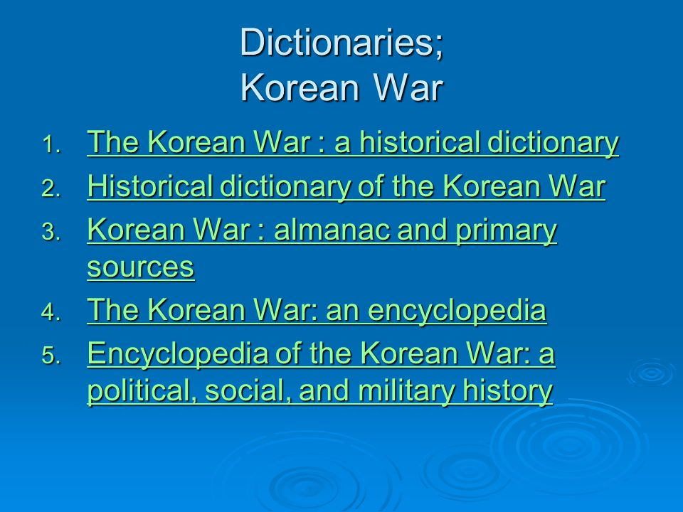 Dictionaries; Korean War
