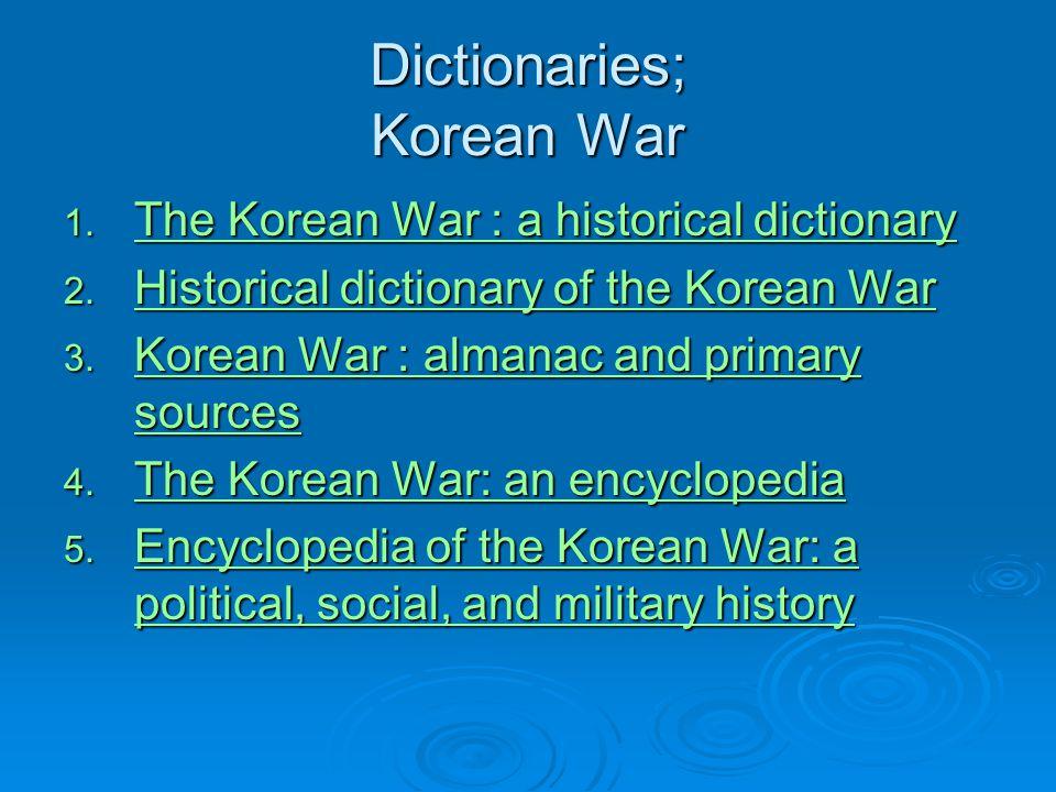 Dictionaries; Korean War