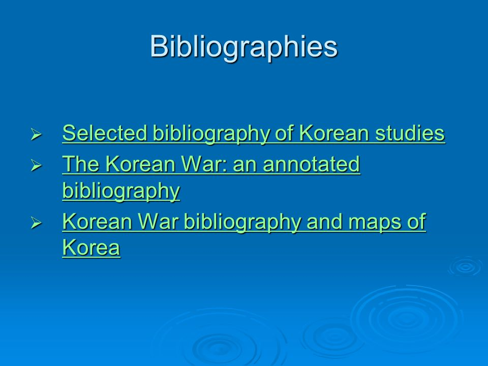 Bibliographies Selected bibliography of Korean studies
