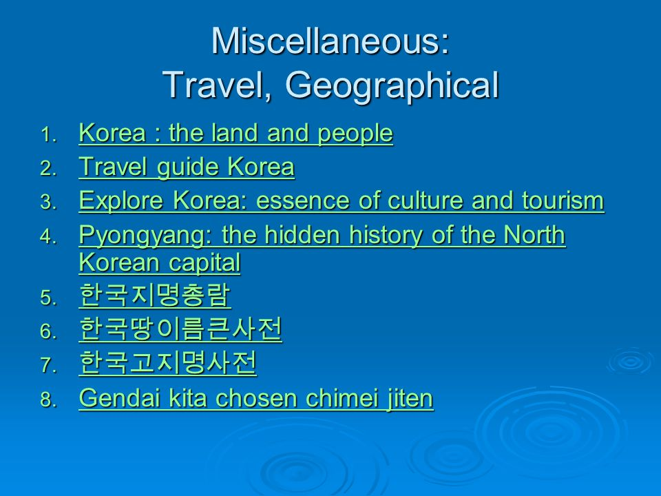 Miscellaneous: Travel, Geographical