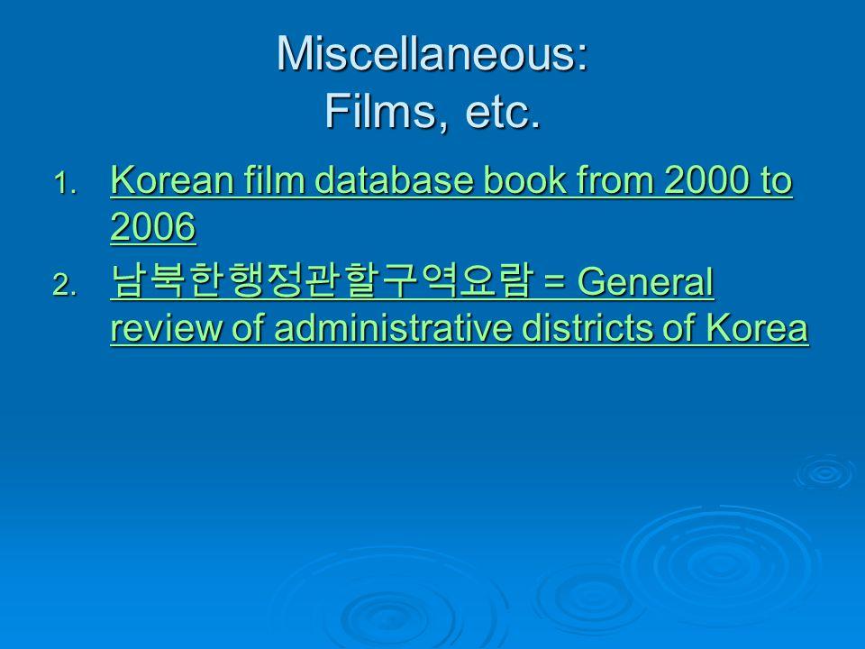 Miscellaneous: Films, etc.