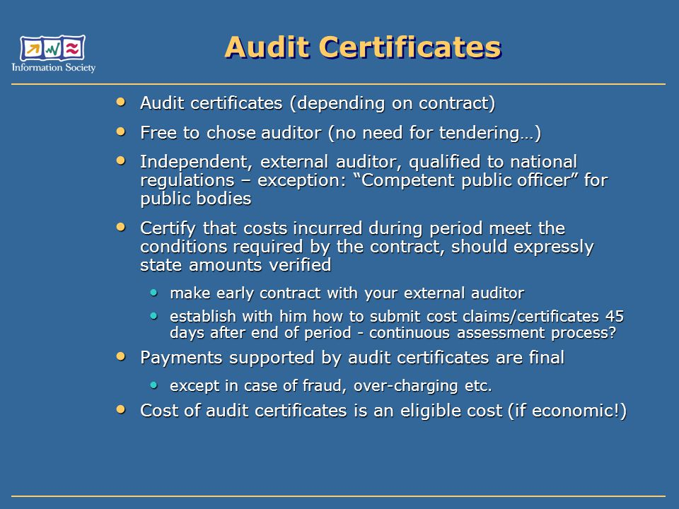 Audit Certificates Audit certificates (depending on contract)