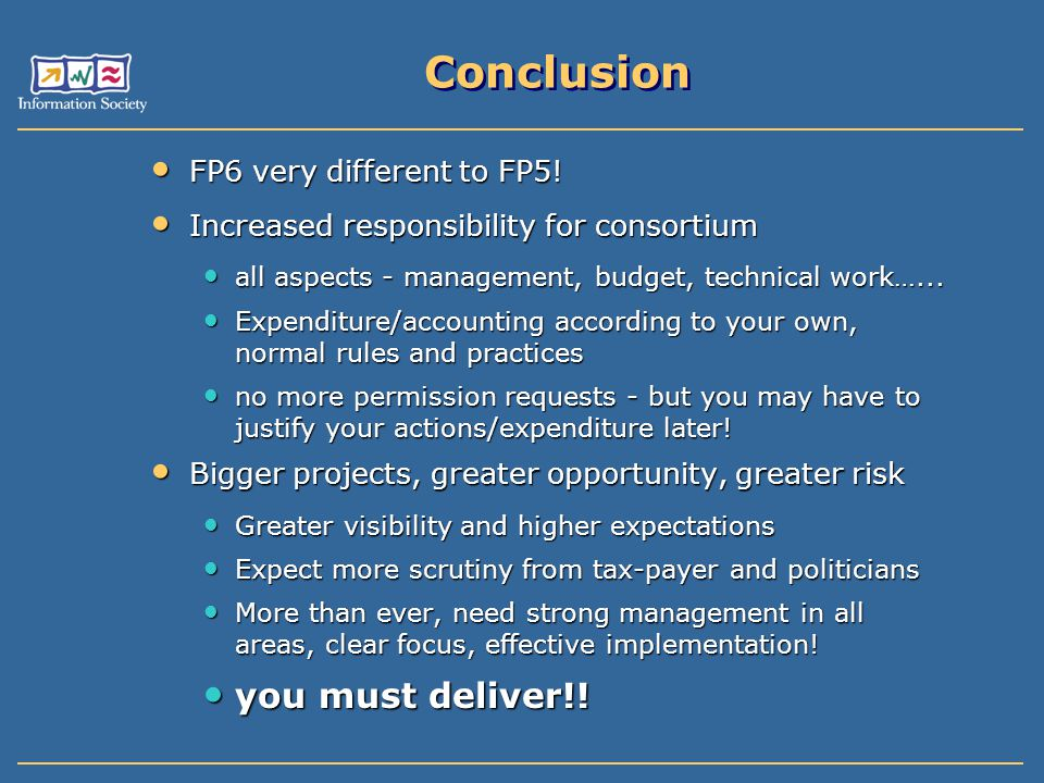 Conclusion you must deliver!! FP6 very different to FP5!