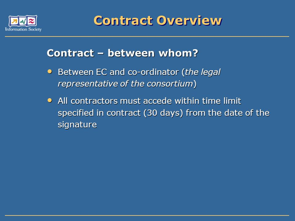 Contract Overview Contract – between whom