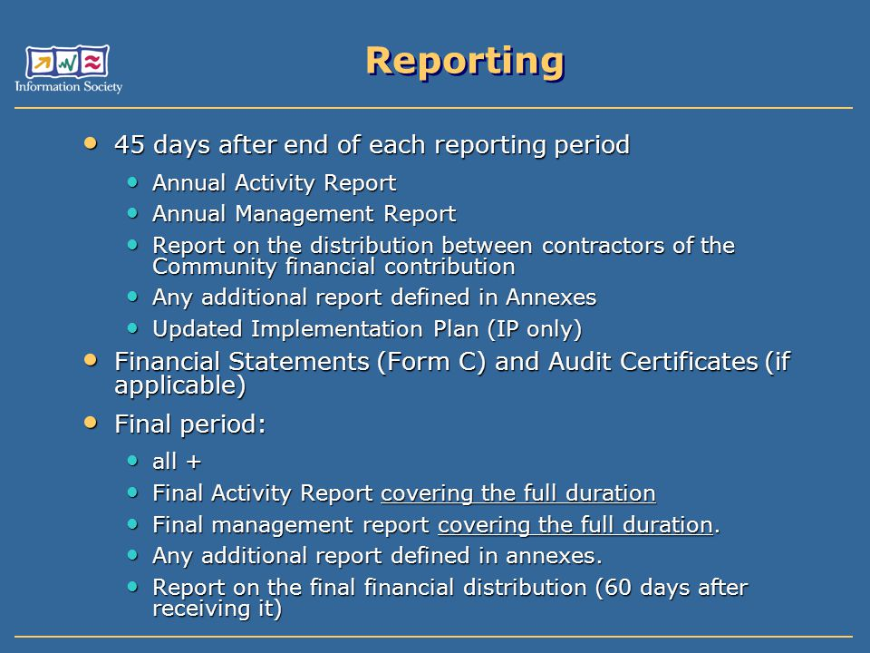 Reporting 45 days after end of each reporting period