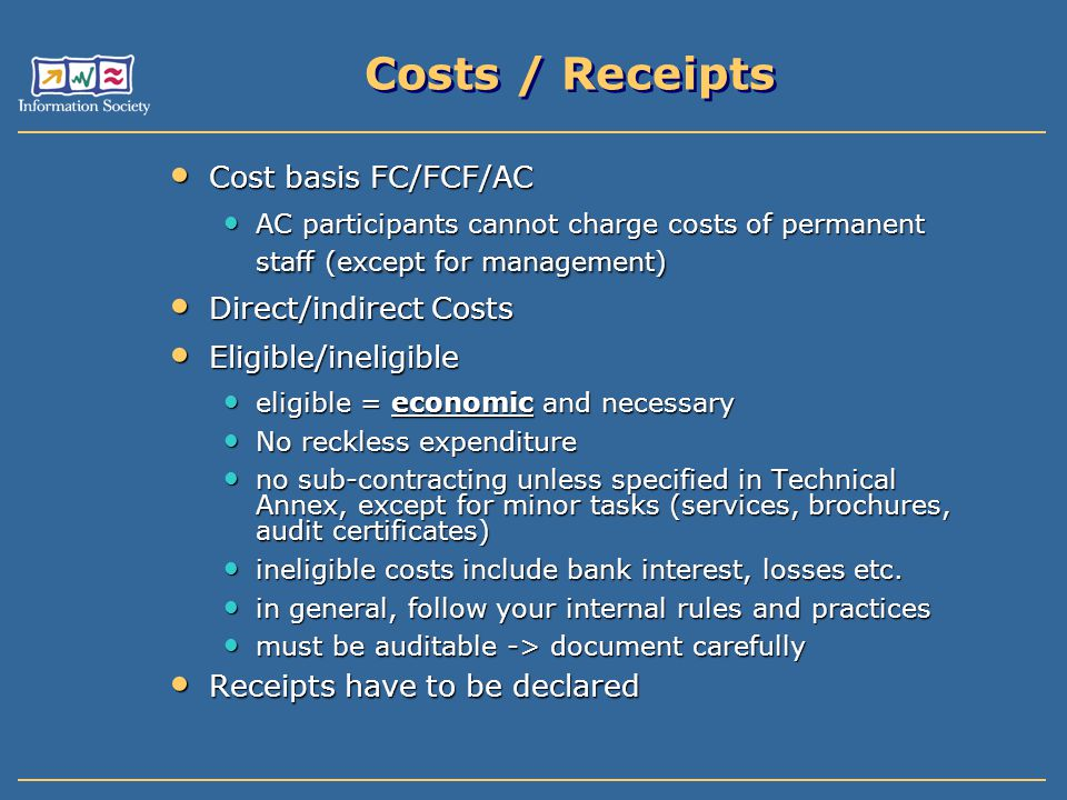 Costs / Receipts Cost basis FC/FCF/AC Direct/indirect Costs