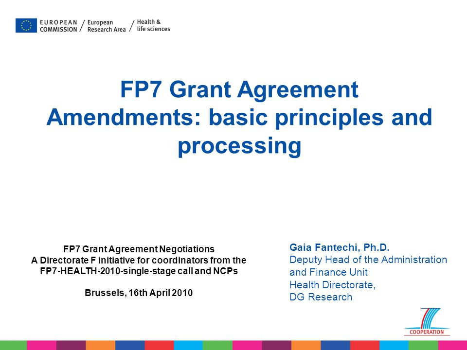 FP7 Grant Agreement Amendments: basic principles and processing