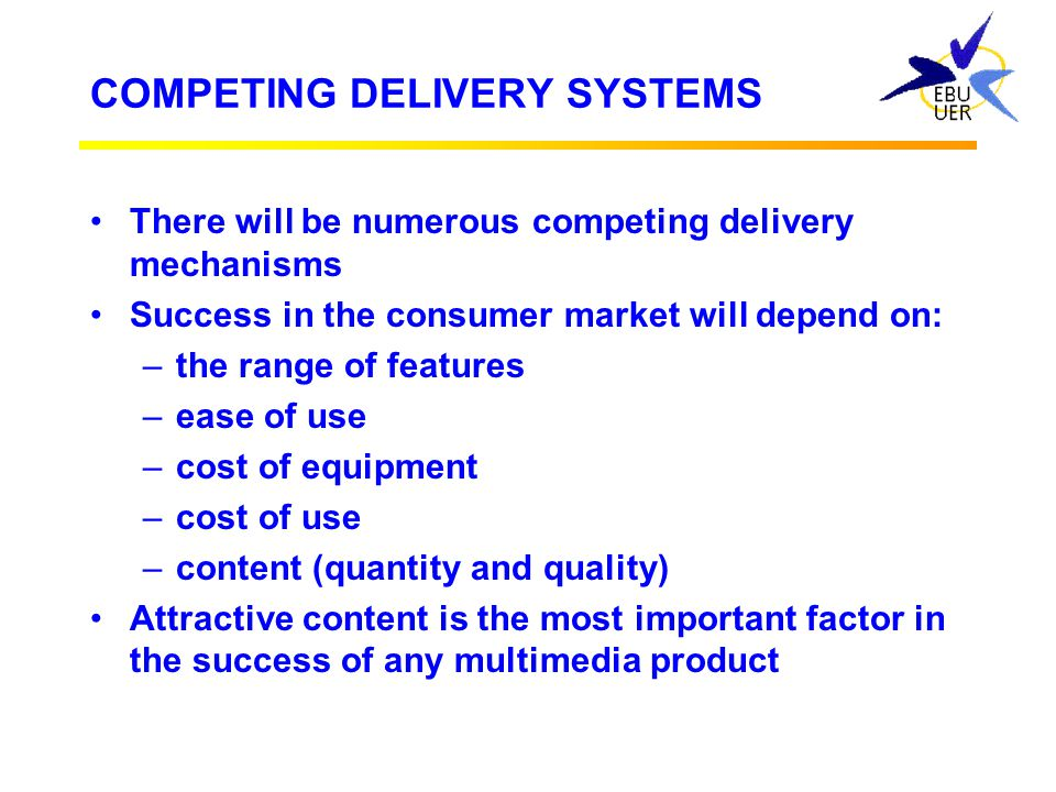 COMPETING DELIVERY SYSTEMS