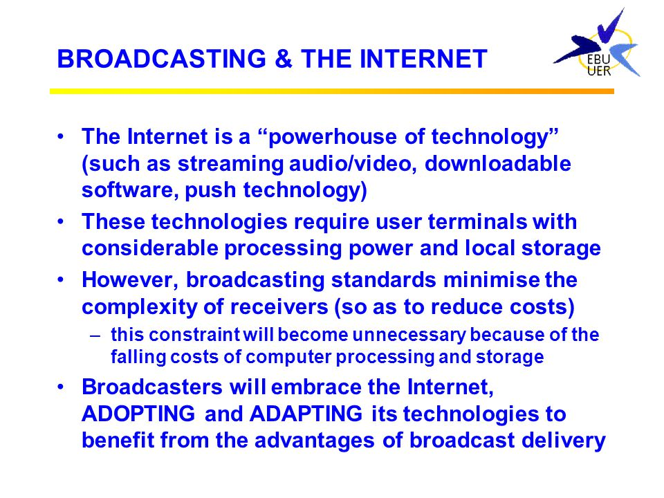 BROADCASTING & THE INTERNET