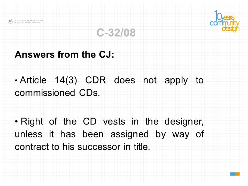 C-32/08 Answers from the CJ: