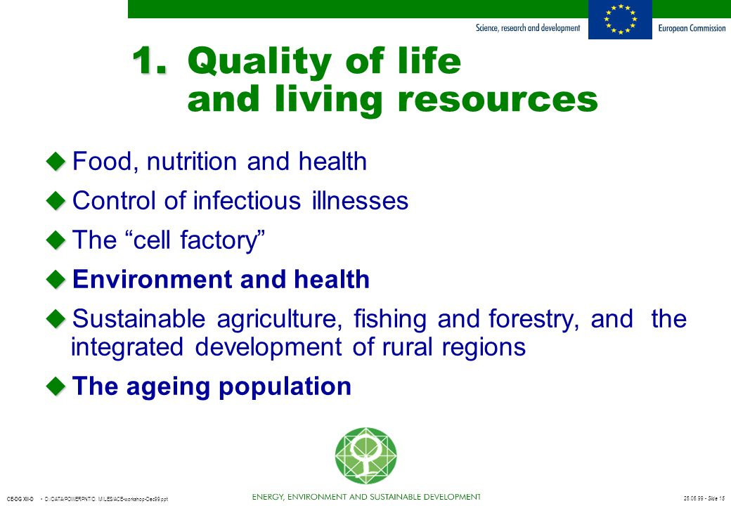 1. Quality of life and living resources
