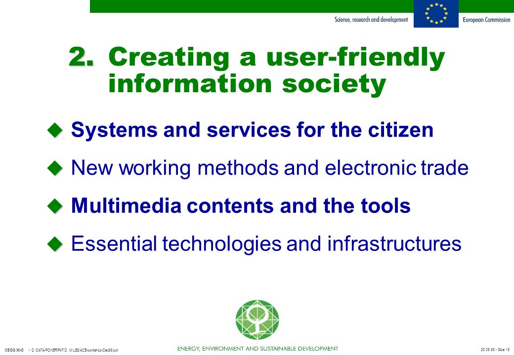 2. Creating a user-friendly information society