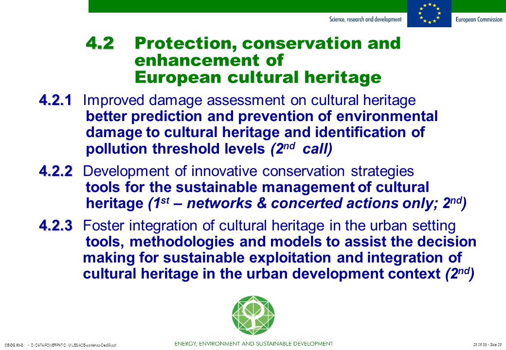 4. 2. Protection, conservation and. enhancement of